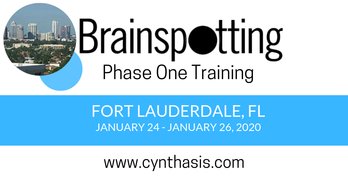 brainspotting phase one training fort lauderdale florida cynthasis